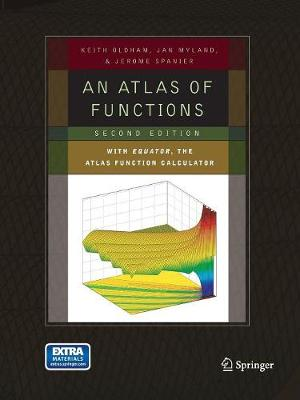 An Atlas of Functions: with Equator, the Atlas Function Calculator - An Atlas of Functions (Paperback)