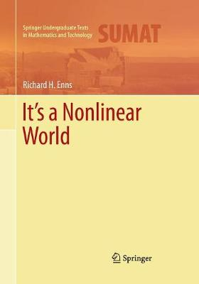 It's a Nonlinear World - Springer Undergraduate Texts in Mathematics and Technology (Paperback)