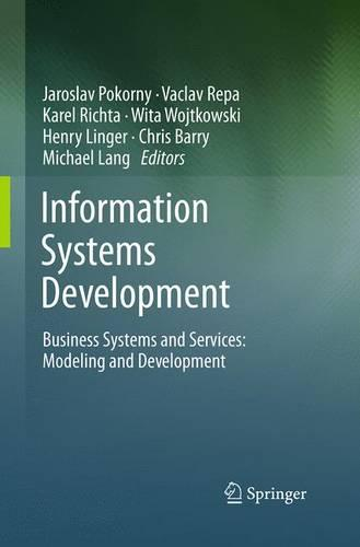 Information Systems Development: Business Systems and Services: Modeling and Development (Paperback)