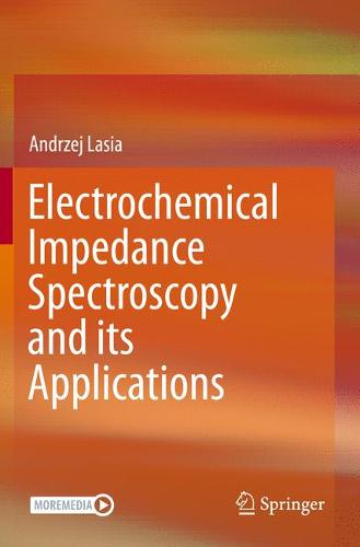 Electrochemical Impedance Spectroscopy and its Applications (Paperback)