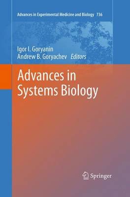 Advances in Systems Biology - Advances in Experimental Medicine and Biology 736 (Paperback)
