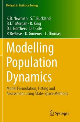 Modelling Population Dynamics: Model Formulation, Fitting and Assessment using State-Space Methods - Methods in Statistical Ecology (Paperback)