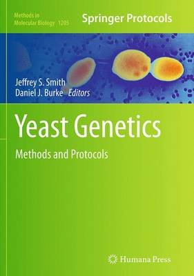 Yeast Genetics: Methods and Protocols - Methods in Molecular Biology 1205 (Paperback)