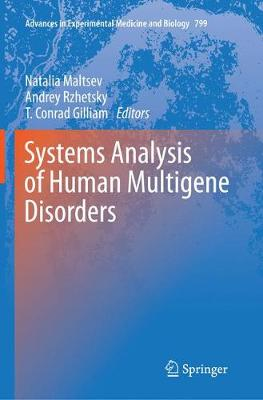 Systems Analysis of Human Multigene Disorders - Advances in Experimental Medicine and Biology 799 (Paperback)