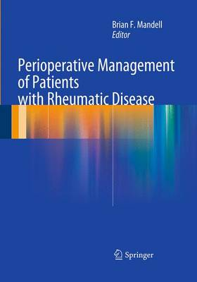 Perioperative Management of Patients with Rheumatic Disease (Paperback)