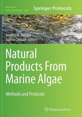 Natural Products From Marine Algae: Methods and Protocols - Methods in Molecular Biology 1308 (Paperback)