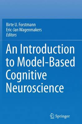 An Introduction to Model-Based Cognitive Neuroscience (Paperback)