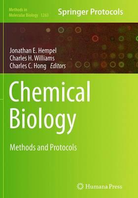 Chemical Biology: Methods and Protocols - Methods in Molecular Biology 1263 (Paperback)