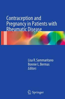 Contraception and Pregnancy in Patients with Rheumatic Disease (Paperback)