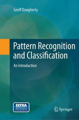 Pattern Recognition and Classification: An Introduction (Paperback)