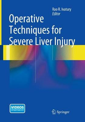 Operative Techniques for Severe Liver Injury (Paperback)