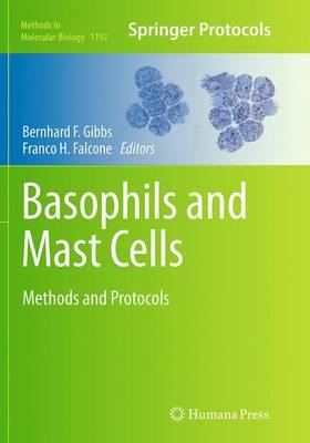 Basophils and Mast Cells: Methods and Protocols - Methods in Molecular Biology 1192 (Paperback)