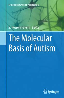 The Molecular Basis of Autism - Contemporary Clinical Neuroscience (Paperback)