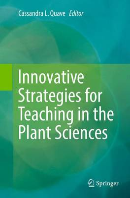 Innovative Strategies for Teaching in the Plant Sciences (Paperback)