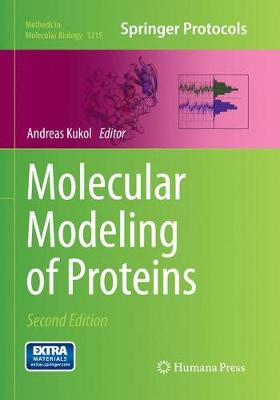 Molecular Modeling of Proteins - Methods in Molecular Biology 1215 (Paperback)