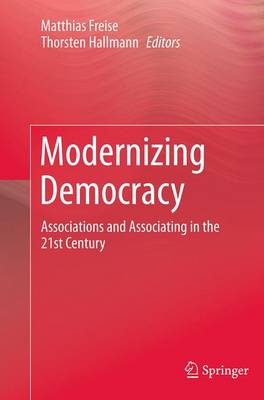 Modernizing Democracy: Associations and Associating in the 21st Century (Paperback)