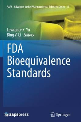 FDA Bioequivalence Standards - AAPS Advances in the Pharmaceutical Sciences Series 13 (Paperback)