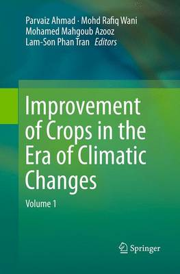 Improvement of Crops in the Era of Climatic Changes: Volume 1 (Paperback)