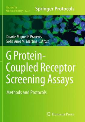 G Protein-Coupled Receptor Screening Assays: Methods and Protocols - Methods in Molecular Biology 1272 (Paperback)