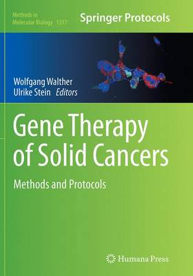 Gene Therapy of Solid Cancers: Methods and Protocols - Methods in Molecular Biology 1317 (Paperback)