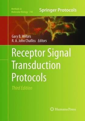 Receptor Signal Transduction Protocols: Third Edition - Methods in Molecular Biology 746 (Paperback)