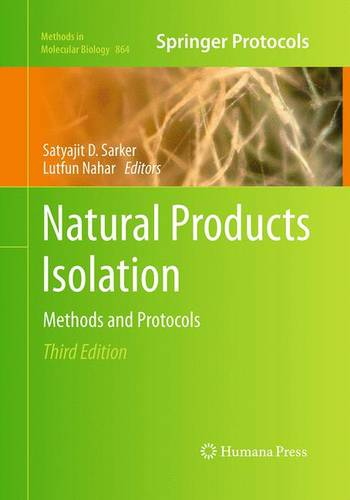 Natural Products Isolation - Methods in Molecular Biology 864 (Paperback)