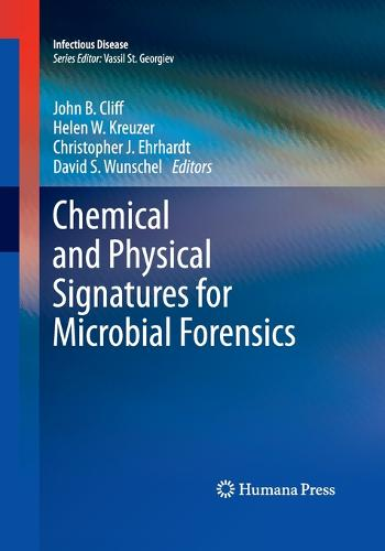 Chemical and Physical Signatures for Microbial Forensics - Infectious Disease (Paperback)