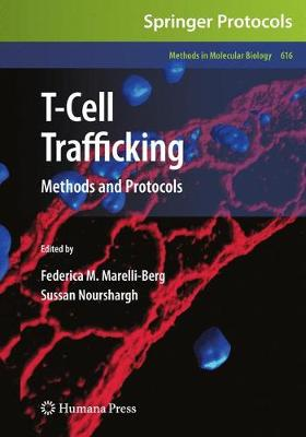 T-Cell Trafficking: Methods and Protocols - Methods in Molecular Biology 616 (Paperback)