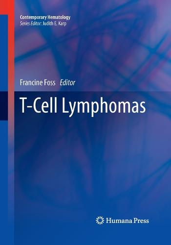 T-Cell Lymphomas - Contemporary Hematology (Paperback)