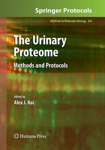 The Urinary Proteome: Methods and Protocols - Methods in Molecular Biology 641 (Paperback)