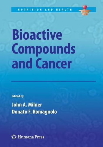 Bioactive Compounds and Cancer - Nutrition and Health (Paperback)