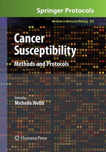 Cancer Susceptibility: Methods and Protocols - Methods in Molecular Biology 653 (Paperback)
