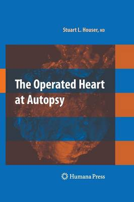 The Operated Heart at Autopsy (Paperback)