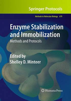 Enzyme Stabilization and Immobilization: Methods and Protocols - Methods in Molecular Biology 679 (Paperback)