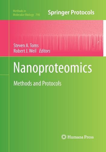 Nanoproteomics: Methods and Protocols - Methods in Molecular Biology 790 (Paperback)