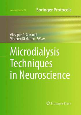 Microdialysis Techniques in Neuroscience - Neuromethods 75 (Paperback)