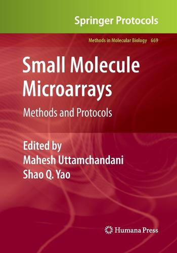 Small Molecule Microarrays: Methods and Protocols - Methods in Molecular Biology 669 (Paperback)