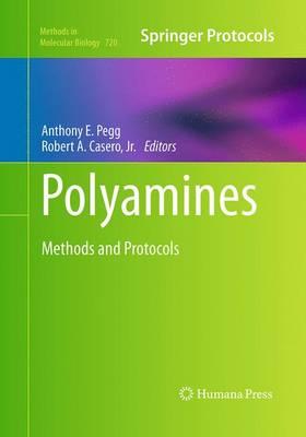 Polyamines: Methods and Protocols - Methods in Molecular Biology 720 (Paperback)
