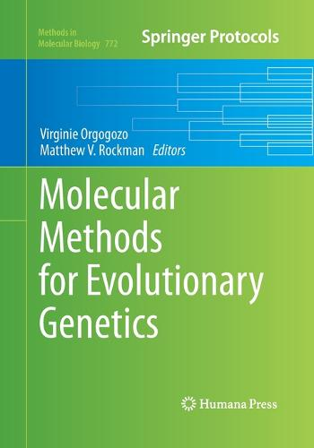 Molecular Methods for Evolutionary Genetics - Methods in Molecular Biology 772 (Paperback)