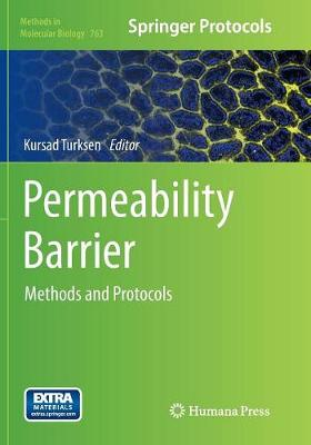 Permeability Barrier: Methods and Protocols - Methods in Molecular Biology 763 (Paperback)