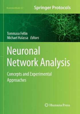 Neuronal Network Analysis: Concepts and Experimental Approaches - Neuromethods 67 (Paperback)