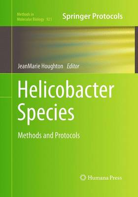 Helicobacter Species: Methods and Protocols - Methods in Molecular Biology 921 (Paperback)