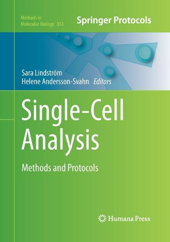 Single-Cell Analysis: Methods and Protocols - Methods in Molecular Biology 853 (Paperback)