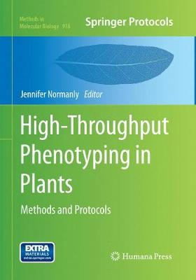 High-Throughput Phenotyping in Plants: Methods and Protocols - Methods in Molecular Biology 918 (Paperback)