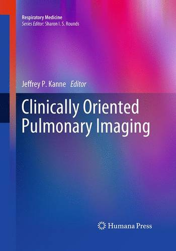 Clinically Oriented Pulmonary Imaging - Respiratory Medicine (Paperback)