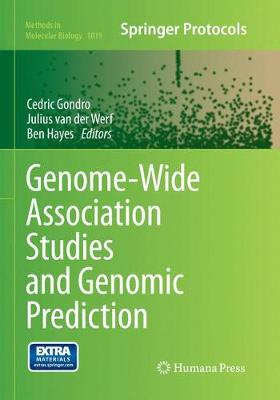 Genome-Wide Association Studies and Genomic Prediction - Methods in Molecular Biology 1019 (Paperback)