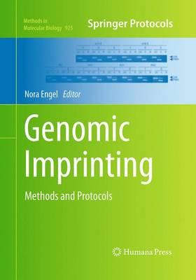 Genomic Imprinting: Methods and Protocols - Methods in Molecular Biology 925 (Paperback)