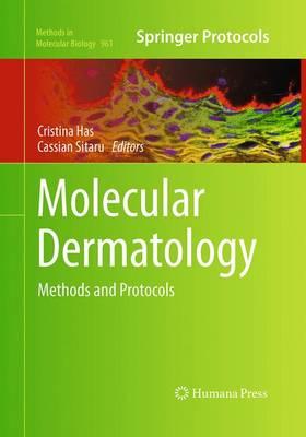 Molecular Dermatology: Methods and Protocols - Methods in Molecular Biology 961 (Paperback)