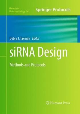 siRNA Design: Methods and Protocols - Methods in Molecular Biology 942 (Paperback)