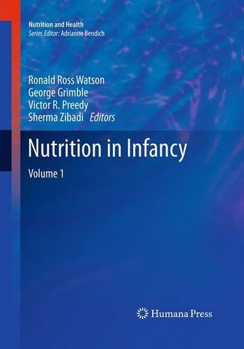 Nutrition in Infancy: Volume 1 - Nutrition and Health (Paperback)
